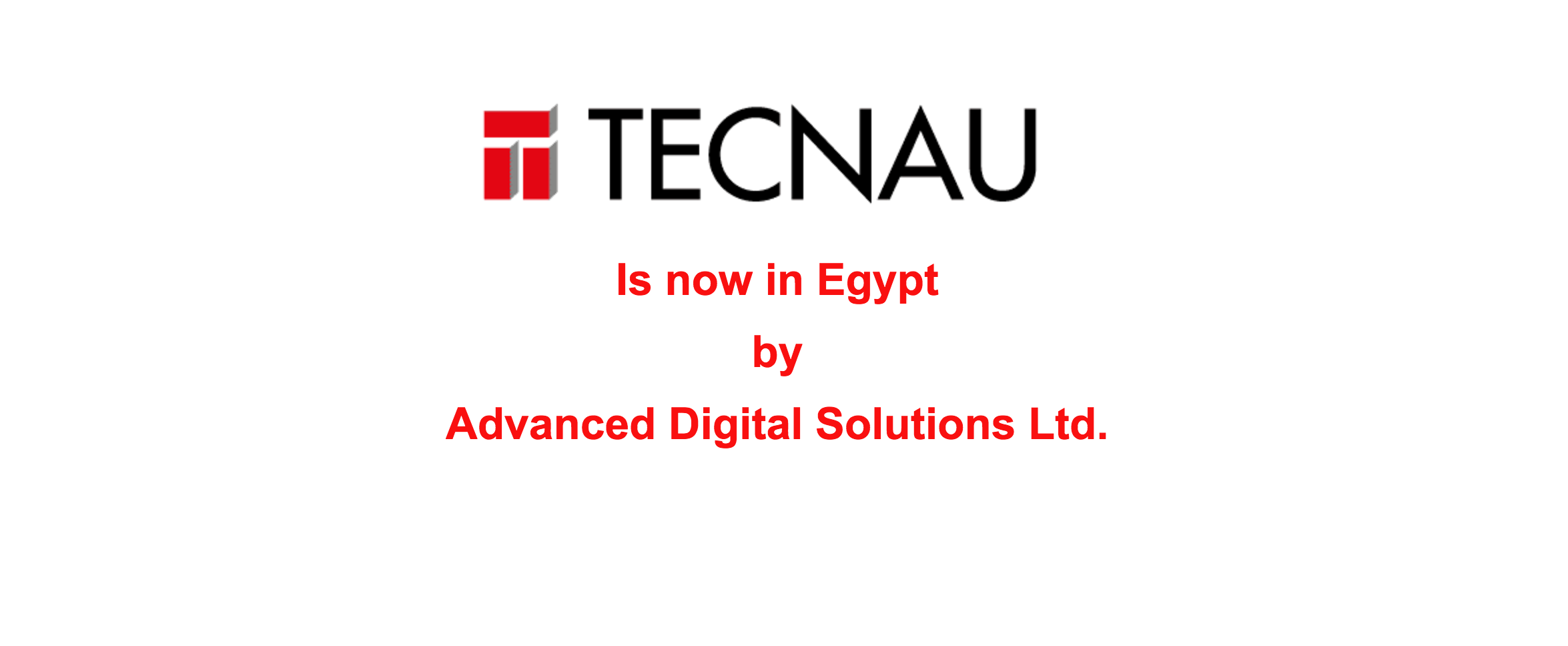 Tecnau is now in Egypt.
